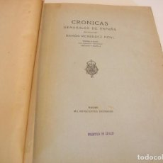 Libros antiguos: RAMÓN MENÉNDEZ PIDAL. CRÓNICAS GENERALES DE ESPAÑA. Lote 222333808
