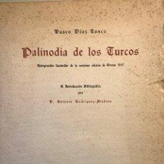 Libros antiguos: PALINODIA DE LOS TURCOS (DIAZ TANCO). 1547. ORENSE. GALICIA.. Lote 223192777