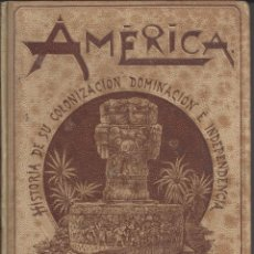 Libros antiguos: AMERICA. JOSÉ COROLEU. 1896. TOMO IV. Lote 223244707