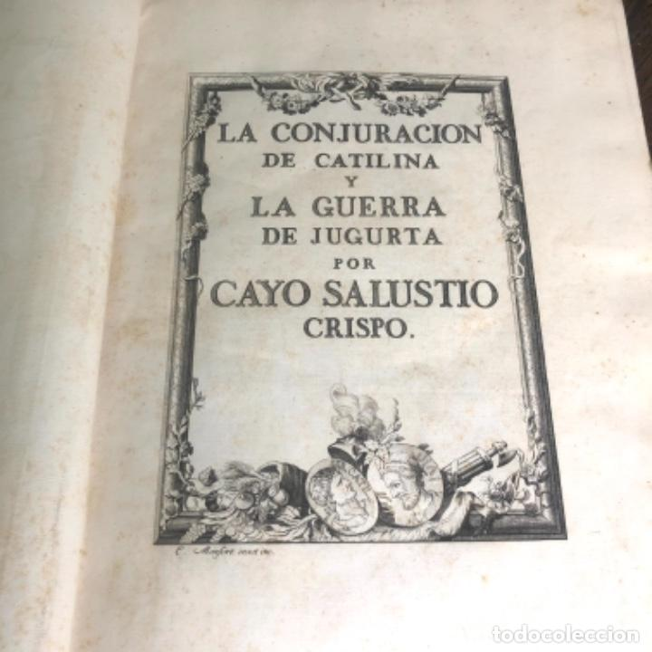 LA CONJURACIÓN DE CATILINA Y LA GUERRA DE JUGURTA. SALUSTIO EN ESPAÑOL POR IBARRA AÑO 1772 (Libros antiguos (hasta 1936), raros y curiosos - Historia Antigua)