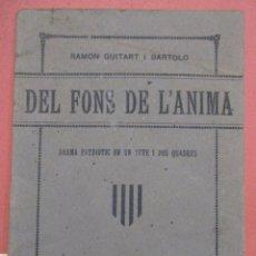 Libros antiguos: RAMON GUITART I BARTOLO. DEL FONS DE L'ÀNIMA. IMPRENTA CLARASÓ. BARCELONA 1923. Lote 223451393