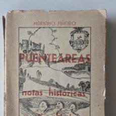 Libros antiguos: PUENTEAREAS NOTAS HISTORICAS Y ETIMOLOGICAS - 1941 - MARIANO PIÑEIRO - VIDA GALLEGA. Lote 223578741