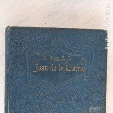 Libros antiguos: P. RISCO, ALBERTO.S.J. - JUAN DE LA TIERRA - D.JUAN DE AUSTRIA HIJO DE FELIPE IV AÑO 1918. Lote 223706482