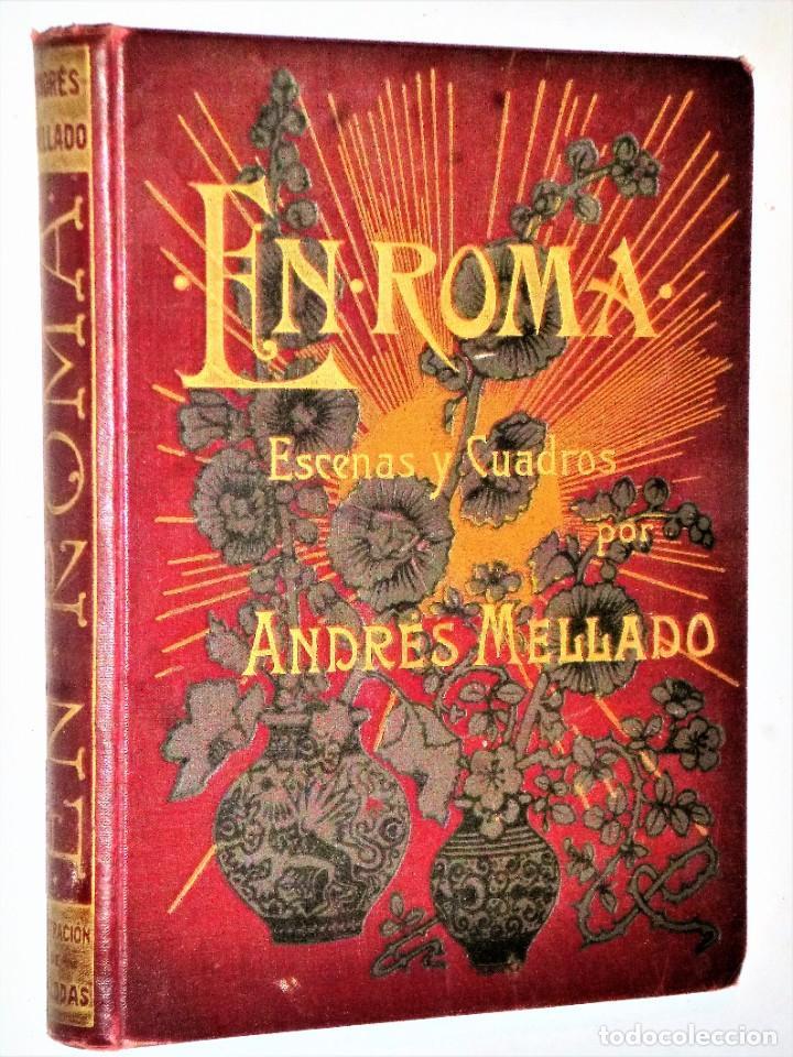 EN ROMA, ESCENAS Y CUADROS (Libros antiguos (hasta 1936), raros y curiosos - Historia Antigua)