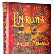 Libros antiguos: EN ROMA, ESCENAS Y CUADROS. Lote 223911413