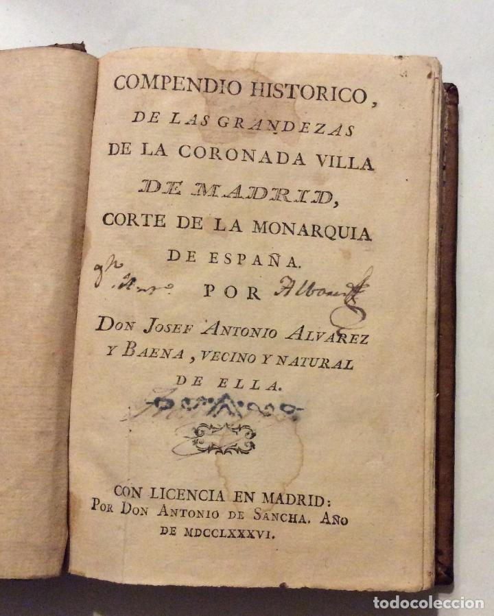 Libros antiguos: Compendio Histórico de las Grandezas de la Corona Villa de Madrid 1786 - Foto 2 - 223997290