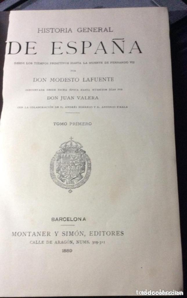 Libros antiguos: HISTORIA GENERAL DE ESPAÑA MODESTO LA FUENTE. 25 TOMOS. -Año 1889 - Foto 2 - 226290396