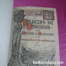 Libros antiguos: BELLEZAS DE ASTURIAS AURELIO DEL LLANO FIRMA DEDICADA DEL AUTOR 1ª EDICION 1928.. Lote 226623795