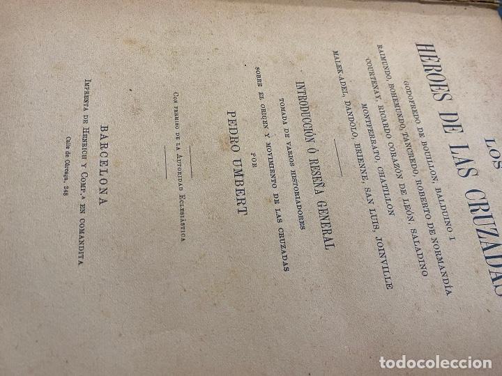 Libros antiguos: LOS HEROES DE LAS CRUZADAS / PEDRO UMBERT - Foto 3 - 226628060