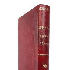 Libros antiguos: GERONA, 1897 - CICERÓN, FEDRO, VIRGILIO, HORACIO - LATÍN - ANTOLOGÍA DE AUTORES LATINOS - SIGLO XIX. Lote 226791815