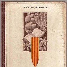 Libros antiguos: HISTORIA DE CATALUNYA PER A NOIS I NOIES. Lote 227621795