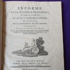 Libros antiguos: GASPAR MELCHOR DE JOVELLANOS INFORME DE LA SOCIEDAD ECONOMICA DE LEY AGRARIA 1795. Lote 228165490