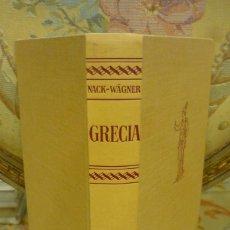 Libros antiguos: GRECIA. EL PAÍS Y EL PUEBLO DE LOS ANTIGUOS HELENOS, DE EMIL NACK Y WILHELM WÄGNER. LABOR 1.972.. Lote 228186675