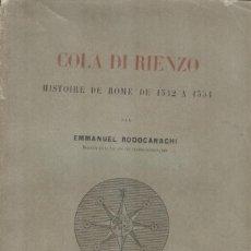 Libros antiguos: HISTOIRE DE ROME DE 1542 A 1354 DE COLA DI RENZO. Lote 228331450