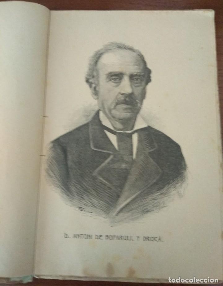 Libros antiguos: HISTORIA DE CATALUNYA POR A.DE BOFARULL 1906 (TOMO I Y II) - Foto 7 - 229026985
