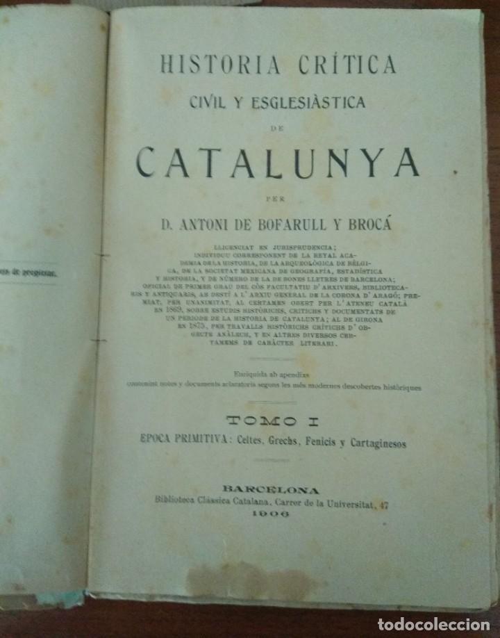 Libros antiguos: HISTORIA DE CATALUNYA POR A.DE BOFARULL 1906 (TOMO I Y II) - Foto 8 - 229026985