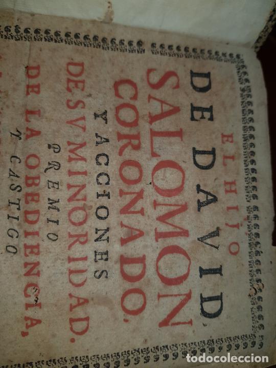 Libros antiguos: EL HIJO DE DAVID SALOMON CORONADO Y ACCIONES DE SU MINORIDAD, PREMIO DE LA OBEDIENCIA Y CASTIGO A LA - Foto 5 - 230341540