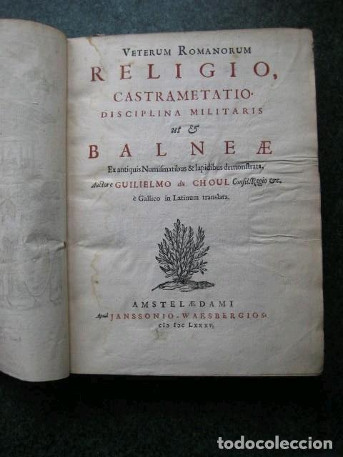 Libros antiguos: VETERUM ROMANORUM RELIGIÓN CASTRAMETATIO...., 1685. Guilielmo du Choul. Grabados - Foto 3 - 230415295
