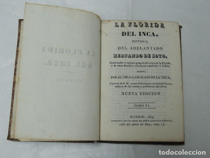 LA FLORIDA DEL INCA - ESCRITA POR EL INCA GARCILASO DE LA VEGA - TOMO VI -- MADRID ,1829 (Libros antiguos (hasta 1936), raros y curiosos - Historia Antigua)
