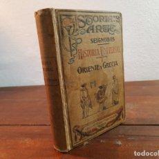 Libros antiguos: HISTORIA UNIVERSAL I, HISTORIA ANTIGUA DE ORIENTE Y GRECIA - SEIGNOBOS - JORRO EDITOR, 1915, MADRID. Lote 231307930