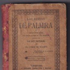 Libros antiguos: LAS RUINAS DE PALMIRA - ED POPULAR - BARCELONA 1892. Lote 233768580