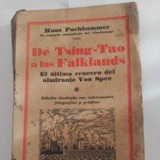 Libros antiguos: DE TSING-TAO A LAS FALKLANDS. Lote 237339915
