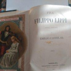 Libros antiguos: FRA FILIPPO LIPPI. Lote 237343115