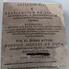 Libros antiguos: 1676 CATALOGO REAL Y GENEALOGICO DE ESPAÑA - RODRIGO MENDEZ DE SILVA - RARISIMO. Lote 240251905