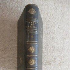 Libros antiguos: PRIMAVERA Y FLOR DE ROMANCES POR FERNANDO JOSÉ WOLF Y DON CONRADO HOFMANN, TOMO 1º, 1856. Lote 240463060