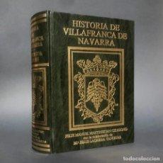 Libros antiguos: HISTORIA DOCUMENTADA DE VILLAFRANCA DE NAVARRA - TUDELA. Lote 244008795