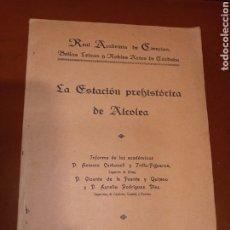 Libros antiguos: LA ESTACIÓN PREHISTÓRICA DE ALCOLEA 1924. Lote 244429515