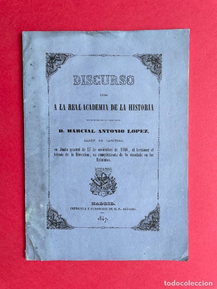 1847 - DISCURSO A LA REAL ACADEMIA ESPAÑOLA - BARON DE LAJOYOSA (Libros antiguos (hasta 1936), raros y curiosos - Historia Antigua)