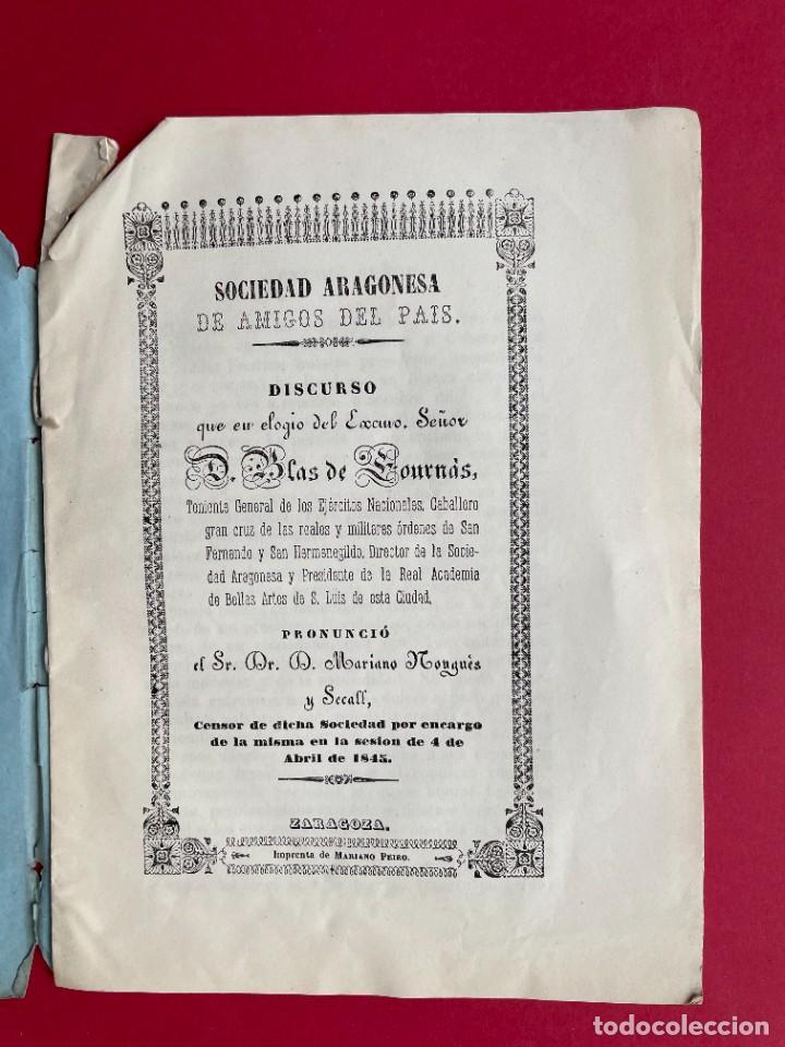 1845 - SOCIEDAD ARAGONESA DE AMIGOS DEL PAIS - DISCURSO DE BLAS DE LOURNAS - ARAGON - ZARAGOZA (Libros antiguos (hasta 1936), raros y curiosos - Historia Antigua)