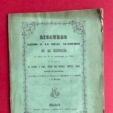 Libros antiguos: 1850 - DISCURSO LEIDO A LA REAL ACADEMIA DE HISTORIA POR EL BARON DE LAJOYOSA. Lote 244432155