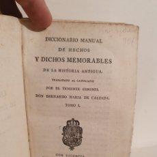 Libros antiguos: DICCIONARIO MANUAL DE HECHOS MEMORABLES DE LA HISTORIA ANTIGUA. MADRID 1794. IMPRENTA REAL.. Lote 244437570