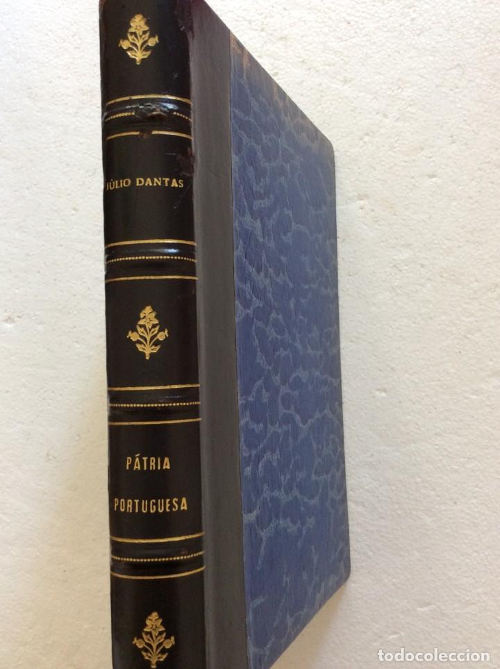 Libros antiguos: Patria portuguesa. Por Júlio Dantas Ilustraciones de Alberto de Sousa. 2-ª edicion, 1915. Muy raro. - Foto 2 - 244877115