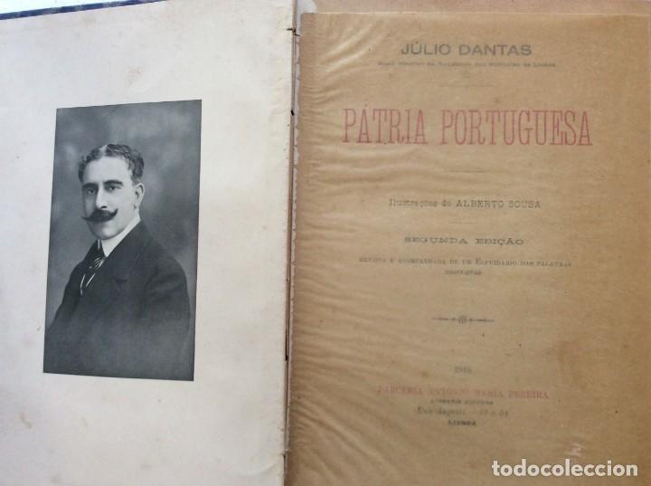 Libros antiguos: Patria portuguesa. Por Júlio Dantas Ilustraciones de Alberto de Sousa. 2-ª edicion, 1915. Muy raro. - Foto 3 - 244877115