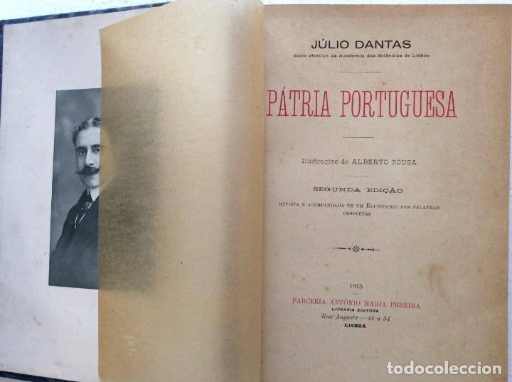 Libros antiguos: Patria portuguesa. Por Júlio Dantas Ilustraciones de Alberto de Sousa. 2-ª edicion, 1915. Muy raro. - Foto 4 - 244877115