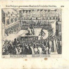 Libros antiguos: 1616 GRABADO DEL LIBRO LAS GUERRAS DE NASSAU. EJECUCIÓN POR DECAPITACIÓN A UN NOBLE FLAMENCO REBELDE. Lote 244879755