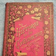 Libros antiguos: HISTORIA DE LA CIVILIZACIÓN. CARLOS MENDOZA. CIRCA 1900. ILUSTRADA CON MAGNÍFICOS GRABADOS. Lote 245788130