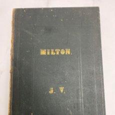 Libros antiguos: MILTON, EL PARAISO PERDIDO.TRADUCIDA EN VERSO POR DON J.DE ESCOIQUIZ.ADORNADA CON 24 GRABADOS. S.XIX. Lote 245904615