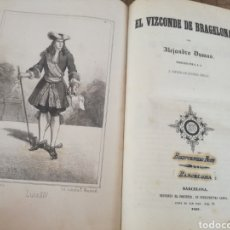 Libros antiguos: EL VIZCONDE DE BRAGELONA. ALEJANDRO DUMAS. IMP. EL PORVENIR. 1857 - TOMO I. Lote 247242015