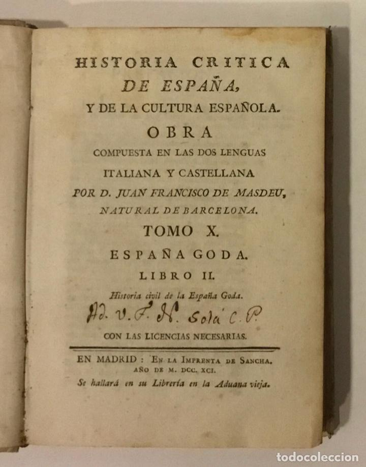 HISTORIA CRITICA DE ESPAÑA Y DE LA CULTURA ESPAÑOLA. TOMO X. ESPAÑA GODA. LIBRO II. MASDEU, JUAN F. (Libros antiguos (hasta 1936), raros y curiosos - Historia Antigua)