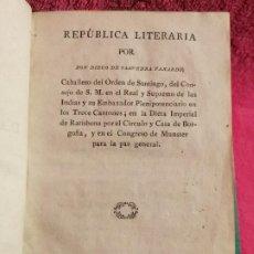 Libros antiguos: SAAVEDRA FAJARDO, DIEGO DE. REPÚBLICA LITERARIA. 1790. Lote 251242000