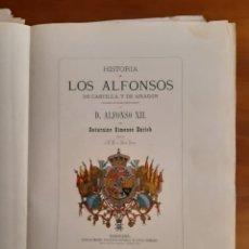 Libros antiguos: HISTORIA DE LOS ALFONSOS DE CASTILLA Y ARAGÓN MONARQUIA ESPAÑOLA. Lote 252815805