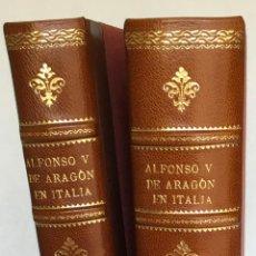 Libros antiguos: ALFONSO V DE ARAGÓN EN ITALIA Y LA CRISIS RELIGIOSA DEL SIGLO XV. - AMETLLER Y VINYAS, JOSÉ.. Lote 123156592