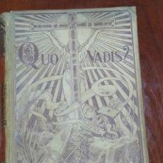 Libros antiguos: LIBRO QUO VADIS. Lote 258066190