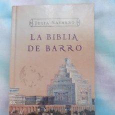 Libros antiguos: LA BIBLIA DE BARRO - JULIA NAVARRO. Lote 258596435