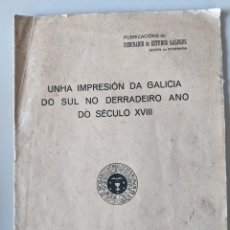 Libri antichi: 1929 NOS A CRUÑA - UNHA IMPRESION DA GALICIA DO SUL NO DERRADEIRO ANO DO SECULO XVIII - SEMINARIO EG. Lote 259253145