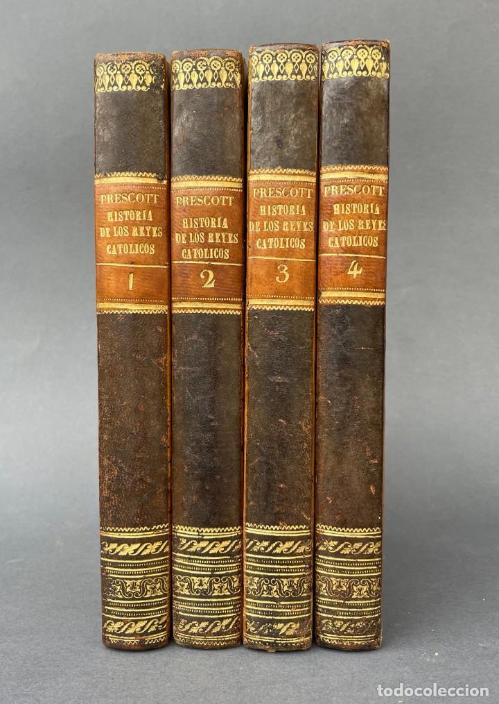 Libros antiguos: 1845 - Historia del Reinado de los Reyes Católicos Don Fernando y Doña Isabel - Reconquista - Descub - Foto 2 - 259774795